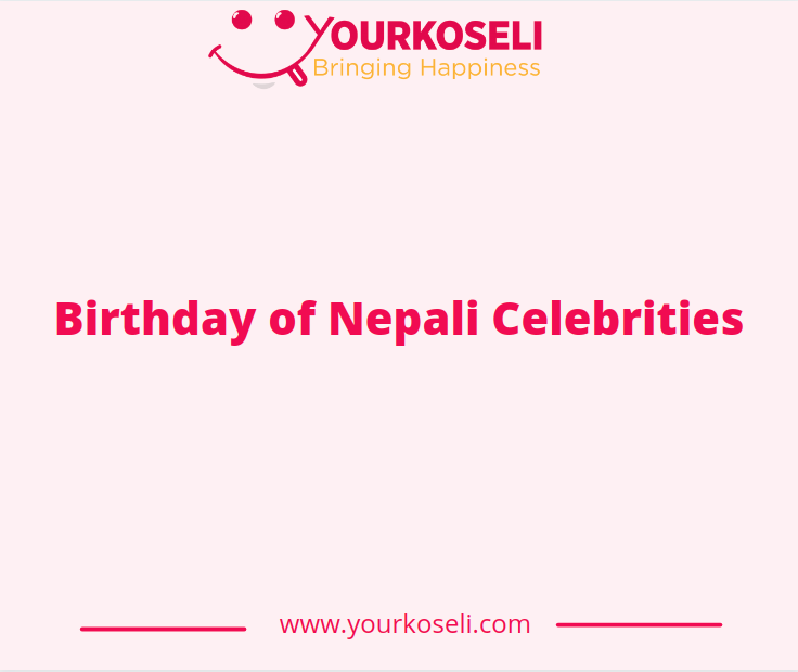 BirthdayOfNepaliCelebrities